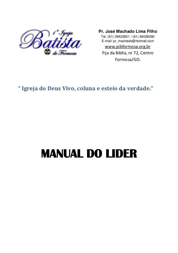 Pr. José Machado Lima Filho                               Tel. (61) 36422801 / (61) 84028260                              ...