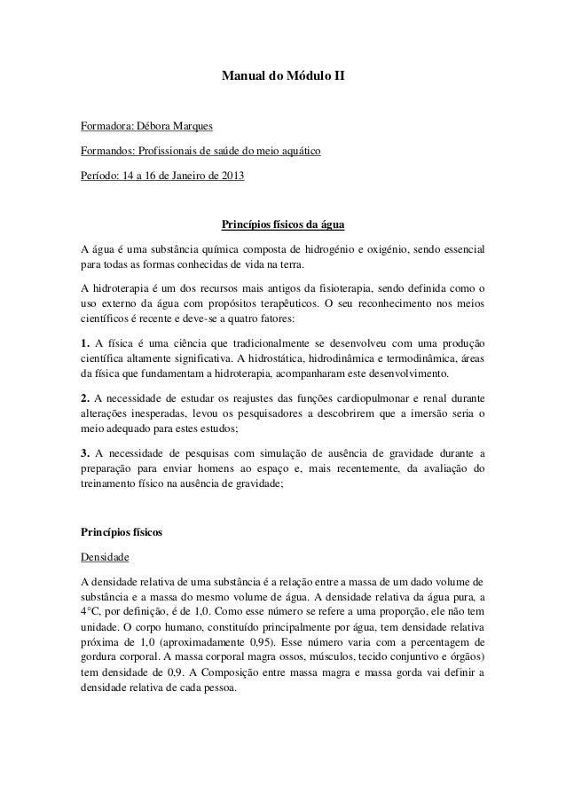 Manual do Módulo IIFormadora: Débora MarquesFormandos: Profissionais de saúde do meio aquáticoPeríodo: 14 a 16 de Janeiro ...