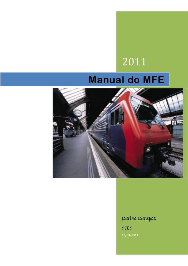 2011  Manual do MFE  CCCCaaaarrrrlllloooossss CCCCaaaammmmppppoooossss  CJEC  13/03/2011