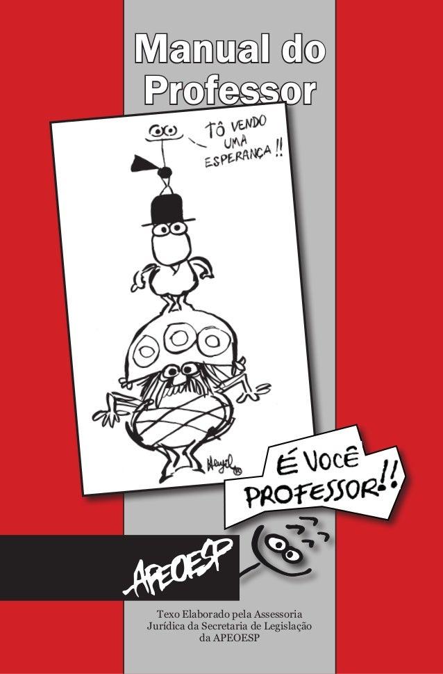 Manual do  Professor  Texo Elaborado pela Assessoria  Jurídica da Secretaria de Legislação  da APEOESP