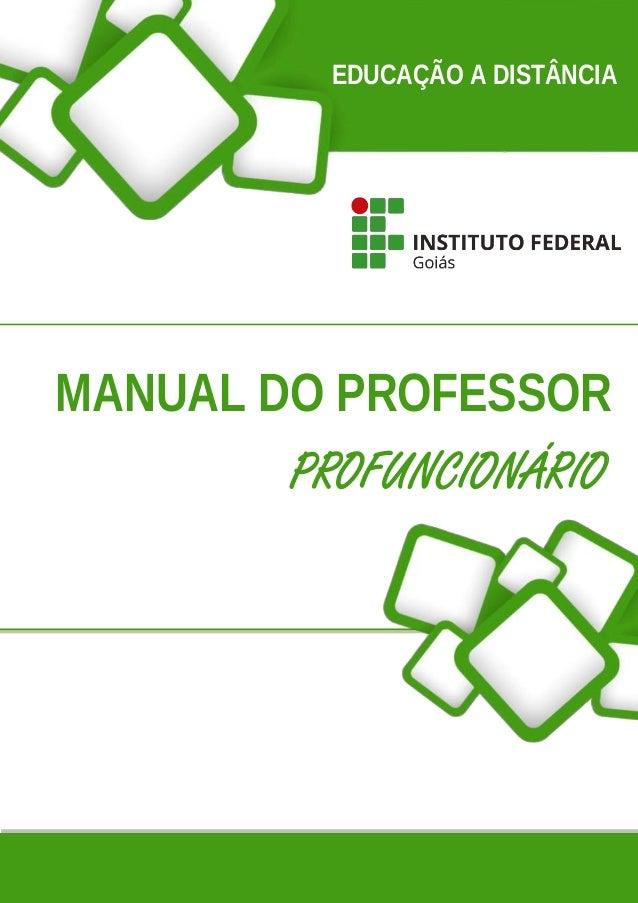 EDUCAÇÃO A DISTÂNCIA MANUAL DO PROFESSOR PROFUNCIONÁRIO