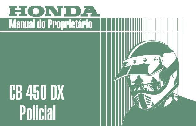 MOTO HONDA DA AMAZÔNIA LTDA. Produzida na Zona Franca de Manaus MPKK991P1P Impresso no Brasil 4610-010 A3009103 Manual do ...