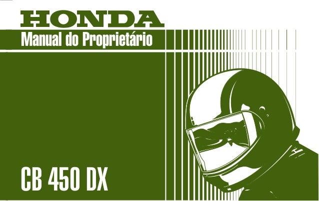 MOTO HONDA DA AMAZÔNIA LTDA. Produzida na Zona Franca de Manaus MPKK9892P Impresso no Brasil A2009306 D1201-MAN-0004 Manua...