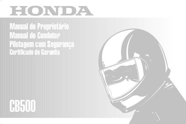 D2203-MAN-0228 Impresso no Brasil A01000-0105 Manual do Proprietário Manual do Condutor Pilotagem com Segurança Certificad...