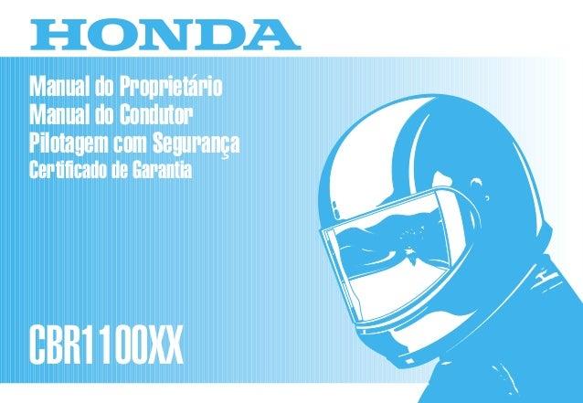 D2203-MAN-0245 Impresso no Brasil A0200-0104 Manual do Proprietário Manual do Condutor Pilotagem com Segurança Certificado...