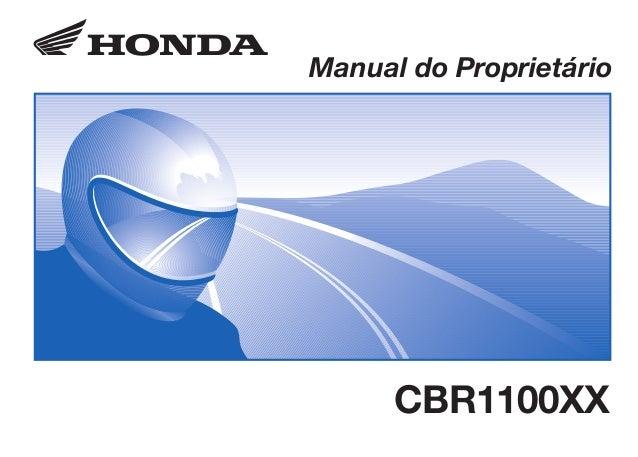 D2203-MAN-0301 Impresso no Brasil A0200-0202 Manual do Proprietário CBR1100XX