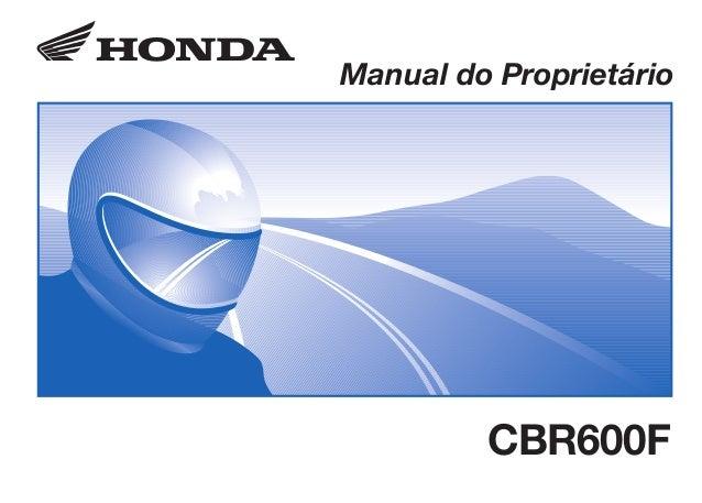 D2203-MAN-0299 Impresso no Brasil A0200-0202 Manual do Proprietário CBR600F