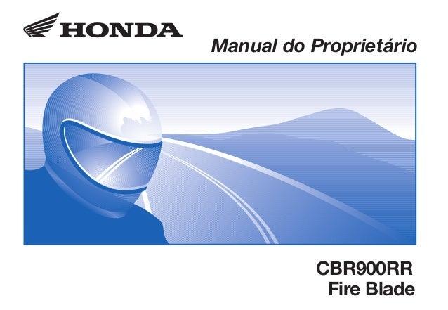CBR900/2002.eps 12/03/2002 11:55 Page 1 Composite C M Y CM MY CY CMY K D2203-MAN-0300 Impresso no Brasil A0200-0202 Manual...