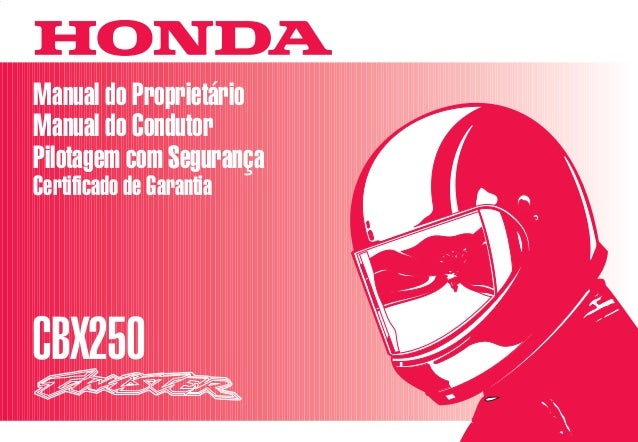 D2203-MAN-0237 Impresso no Brasil A03500-0104 Manual do Proprietário Manual do Condutor Pilotagem com Segurança Certificad...