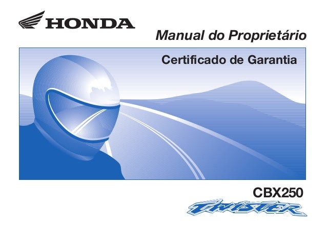 CBX250/2003/0322.eps 18.03.2003 15:13 Page 1 Composite C M Y CM MY CY CMY K D2203-MAN-0322 Impresso no Brasil A1000-0212 C...