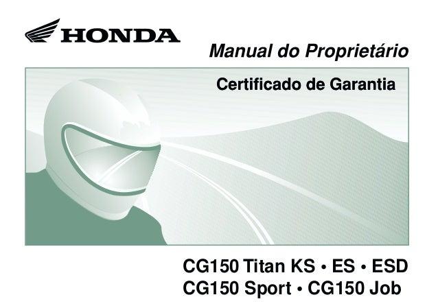 CG150 Titan KS • ES • ESD CG150 Sport • CG150 Job