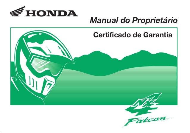 NX4 Falcon/D2203-MAN-0326.eps 01/01/1904 8:30 PM Page 1 Composite C M Y CM MY CY CMY K D2203-MAN-0326 Impresso no Brasil A...