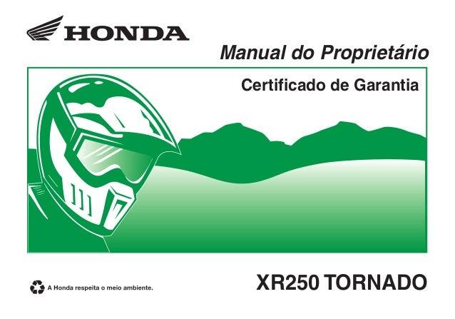 XR250 TORNADO Manual do Proprietário Certificado de Garantia