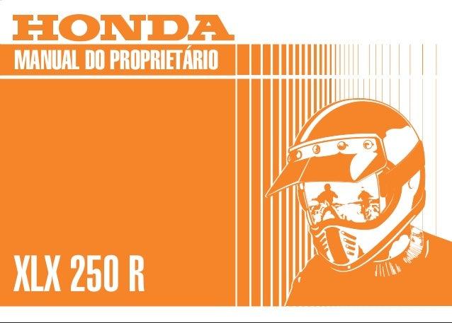 MOTO HONDA DA AMAZÔNIA LTDA. Produzida na Zona Franca de Manaus MPKB7893P Impresso no Brasil A5009303 D1201-MAN-0016 MANUA...