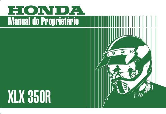 MOTO HONDA DA AMAZÔNIA LTDA. Produzida na Zona Franca de Manaus MPKV2882P Impresso no Brasil A20008811 Manual do Proprietá...