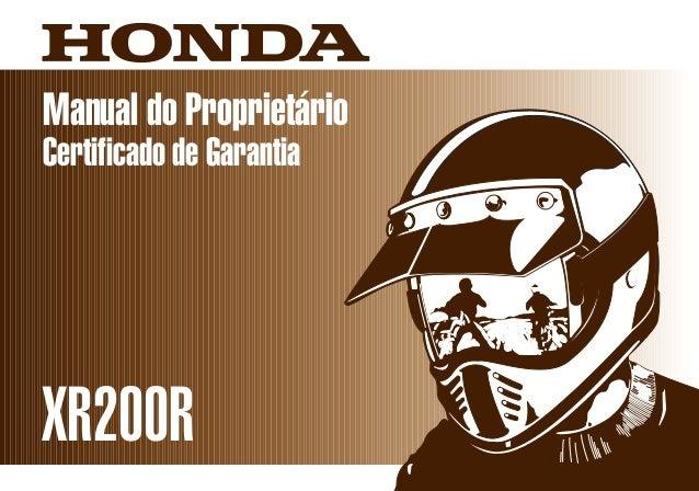 XR200RD2203-MAN-0180 Impresso no Brasil A02000-0104 Manual do Proprietário Certificado de Garantia Moto Honda da Amazônia ...