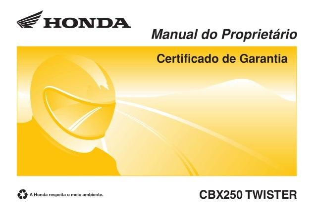 manual do proprietario cbx 250 twister 2008 rh pt slideshare net honda twister 2008 manual honda twister 250 manual pdf