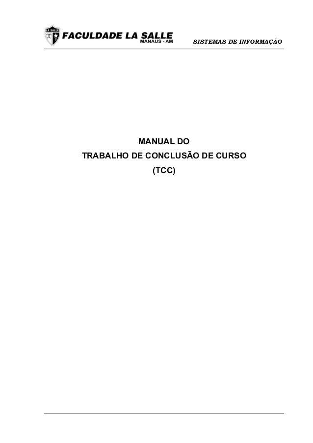 SISTEMAS DE INFORMAÇÃO          MANUAL DOTRABALHO DE CONCLUSÃO DE CURSO            (TCC)