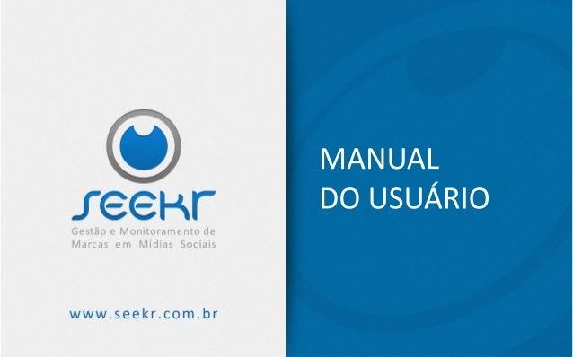 Manual do Usuário - Seekr   2013