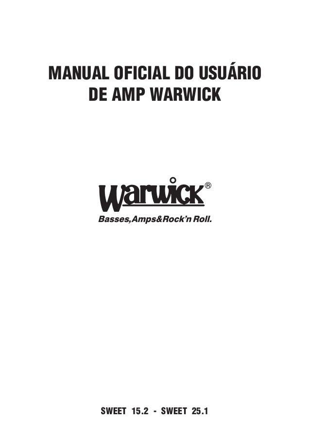 MANUAL OFICIAL DO USUÁRIO DE AMP WARWICK  SWEET 15.2 - SWEET 25.1