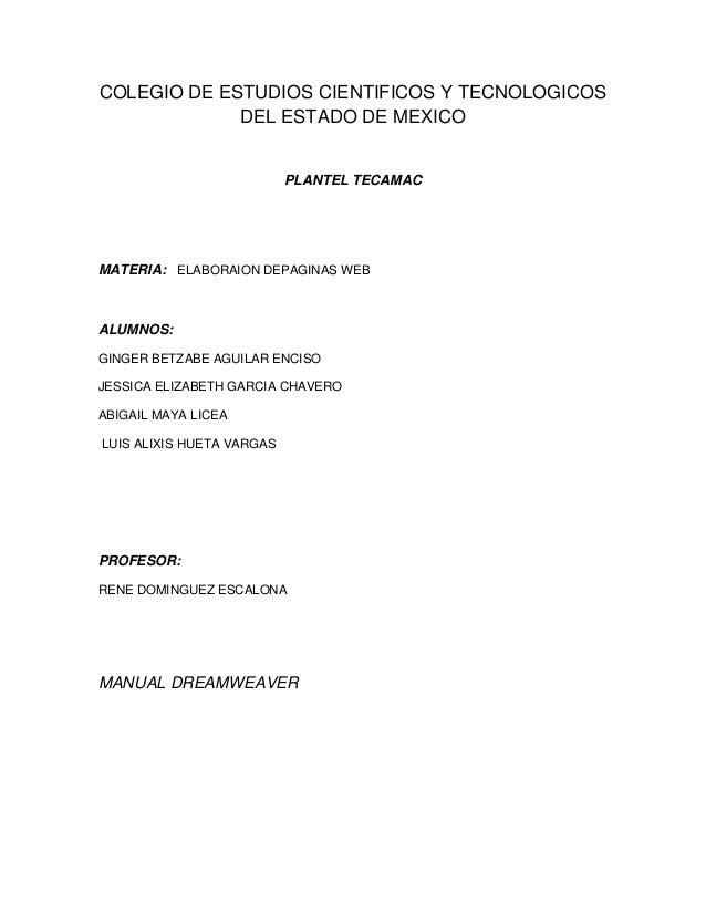 COLEGIO DE ESTUDIOS CIENTIFICOS Y TECNOLOGICOS             DEL ESTADO DE MEXICO                           PLANTEL TECAMACM...
