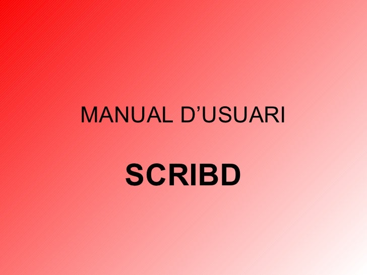 MANUAL D'USUARI SCRIBD