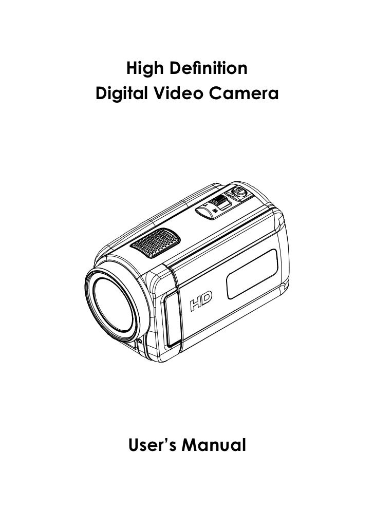 High Definition Digital Video Camera        User's Manual