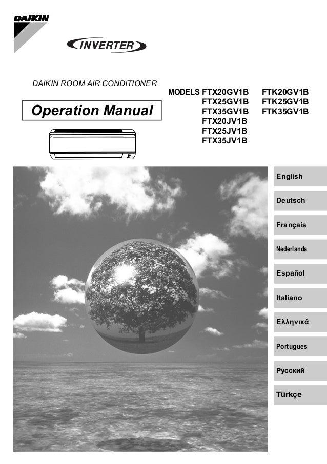 Deutsch English Français Nederlands Español Italiano ΕλληνικÜ Portugues Рóссêий DAIKIN ROOM AIR CONDITIONER Operation Manu...