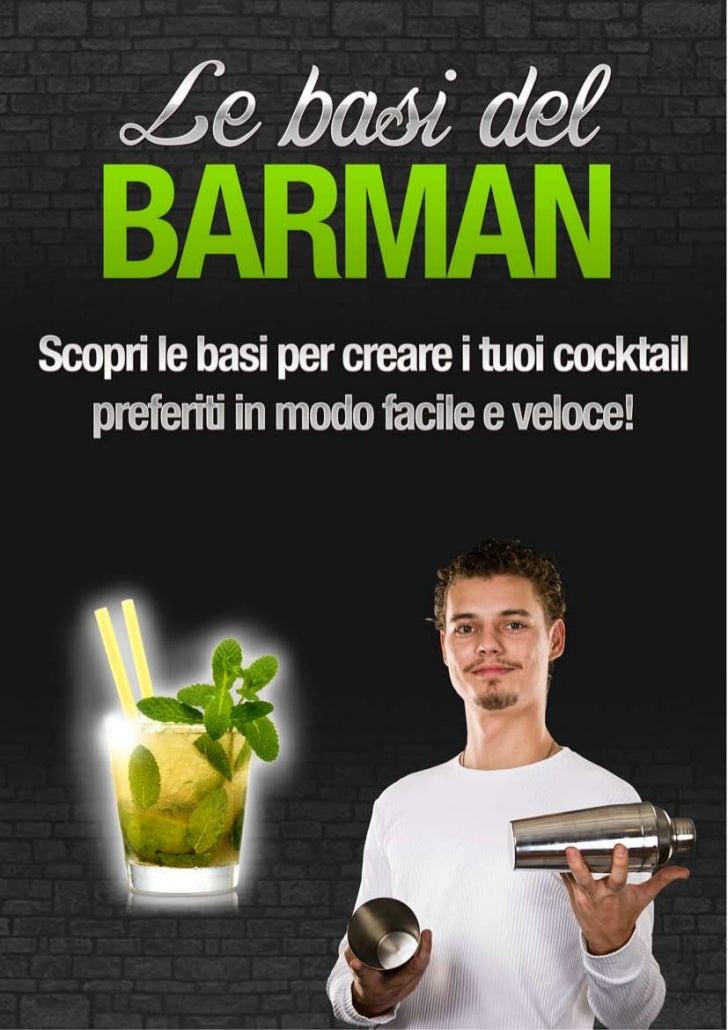 I COCKTAIL UFFICIALI IBAIl cocktail è una bevanda composta da ingredienti che vengono miscelati tra loro. Solitamente, uno...