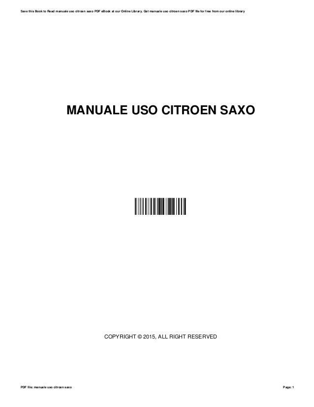 manuale uso citroen saxo rh slideshare net manuale uso e manutenzione citroen saxo manuale d'uso citroen saxo pdf