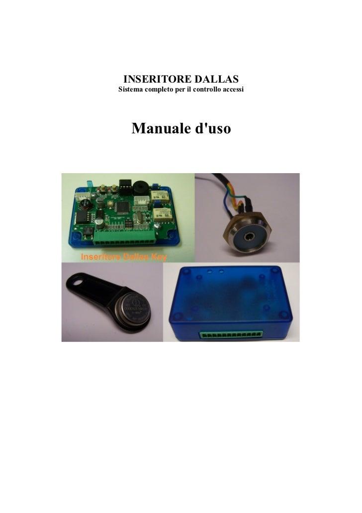 INSERITORE DALLASSistema completo per il controllo accessi    Manuale duso