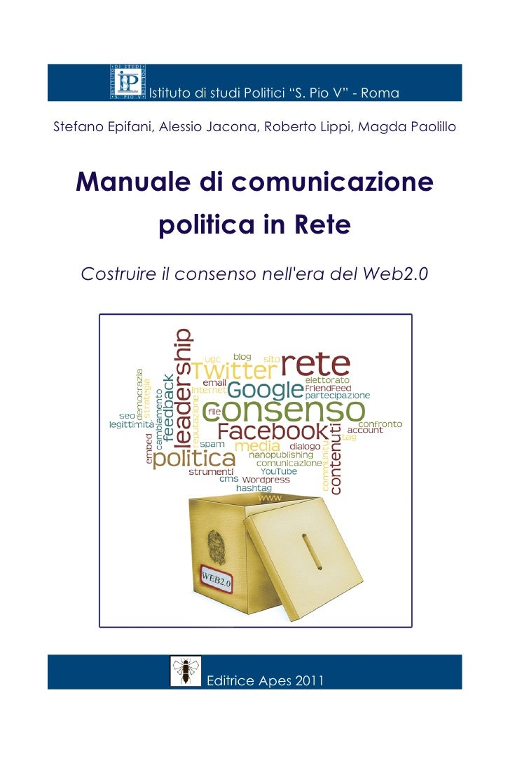 """Istituto di studi Politici """"S. Pio V"""" - RomaStefano Epifani, Alessio Jacona, Roberto Lippi, Magda Paolillo   Manuale di co..."""