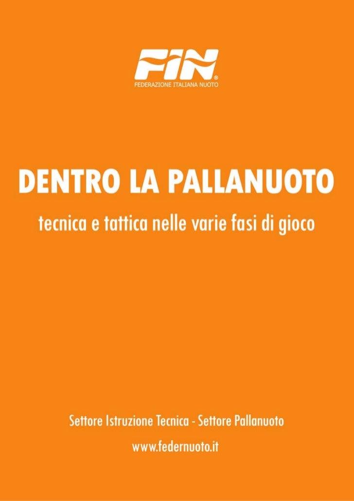 """""""Il gruppo di lavoro che ha realizzato Dentro la Pallanuoto ha                    avuto un ruolo fondamentale nel raccogli..."""