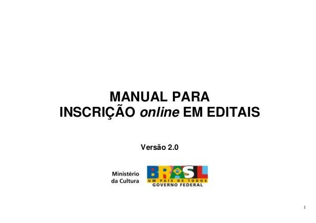 1 MANUAL PARA INSCRIÇÃO online EM EDITAIS Versão 2.0