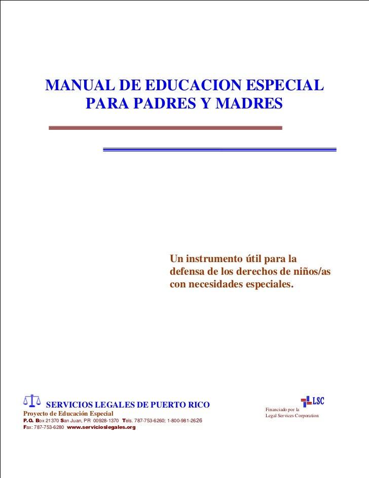 MANUAL DE EDUCACION ESPECIAL           PARA PADRES Y MADRES                                                           Un i...