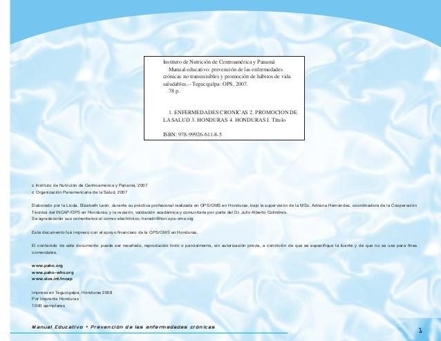 Manual Educativo • Prevención de las enfermedades crónicas c Instituto de Nutrición de Centroamérica y Panamá, 2007 c Orga...