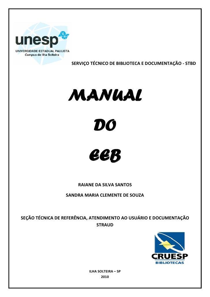 1                   SERVIÇO TÉCNICO DE BIBLIOTECA E DOCUMENTAÇÃO - STBD                  MANUAL                           ...