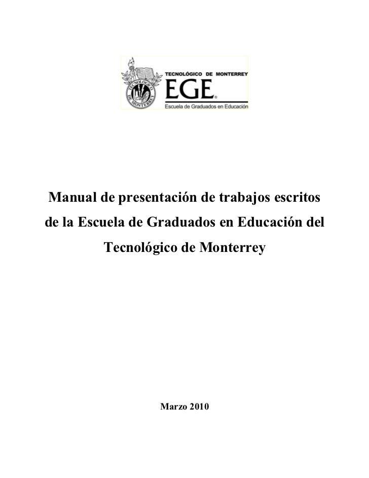Manual de presentación de trabajos escritosde la Escuela de Graduados en Educación del         Tecnológico de Monterrey   ...