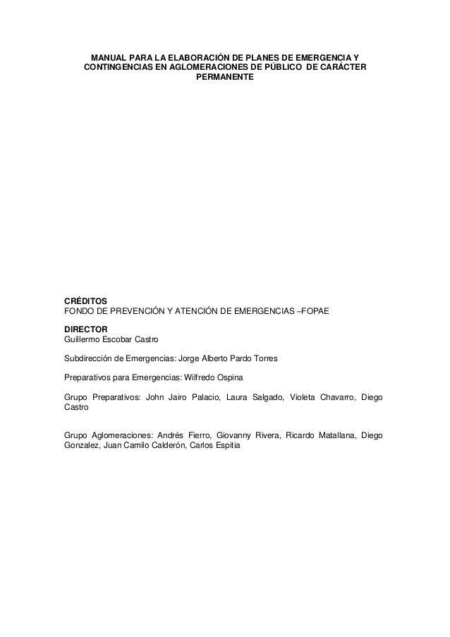 MANUAL PARA LA ELABORACIÓN DE PLANES DE EMERGENCIA Y CONTINGENCIAS EN AGLOMERACIONES DE PÚBLICO DE CARÁCTER PERMANENTE CRÉ...