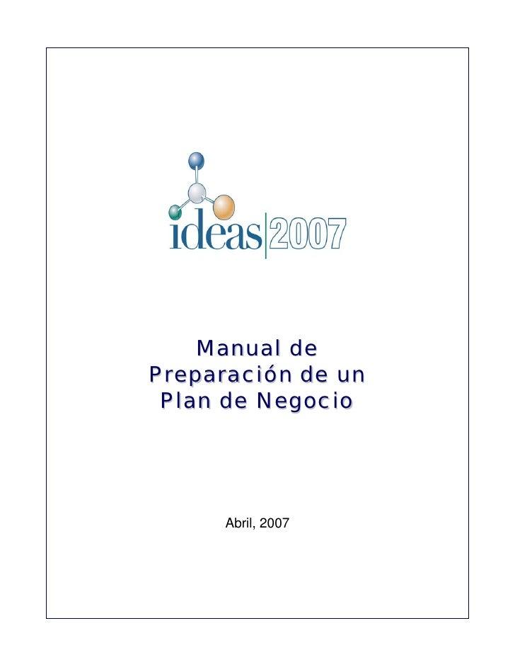 Manual de Preparación de un  Plan de Negocio          Abril, 2007