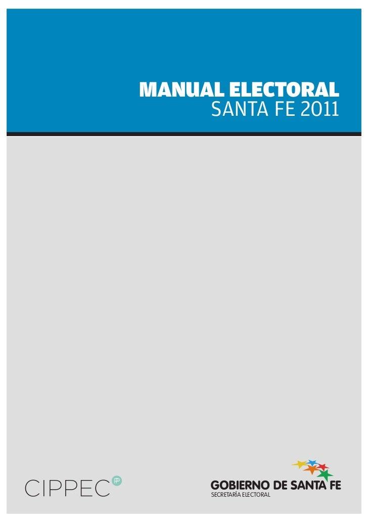 MANUAL ELECTORAL     SANTA FE 2011      SECRETARÍA ELECTORAL