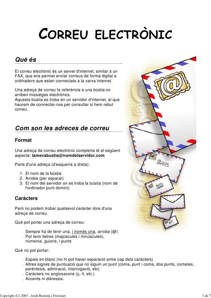 CORREU                       ELECTRÒNIC           Què és           El correu electrònic és un servei d'internet, similar a...