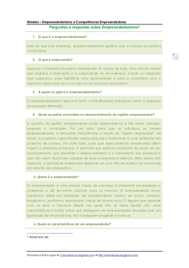 Módulo – Empreendedorismo e Competências Empreendedoras                   Perguntas e respostas sobre Empreendedorismo3   ...