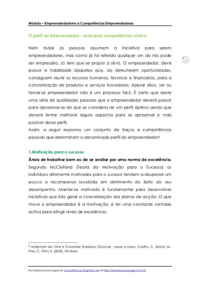 Módulo – Empreendedorismo e Competências EmpreendedorasO perfil do Empreendedor – principais competências-chaveNem       t...