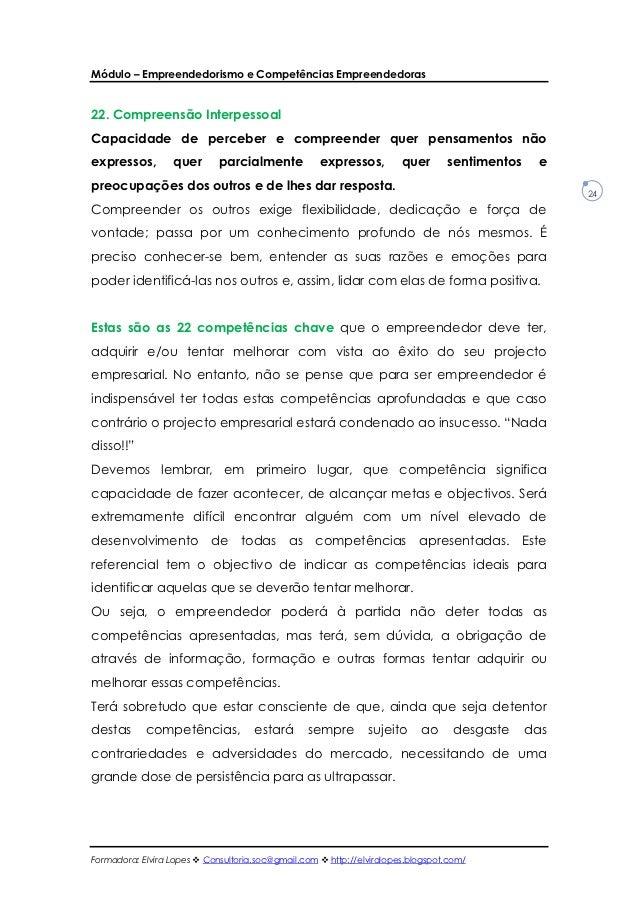 Módulo – Empreendedorismo e Competências Empreendedoras22. Compreensão InterpessoalCapacidade de perceber e compreender qu...