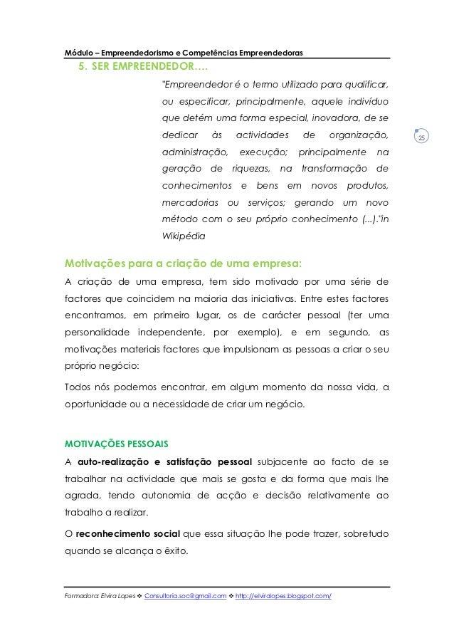 """Módulo – Empreendedorismo e Competências Empreendedoras    5. SER EMPREENDEDOR….                               """"Empreended..."""