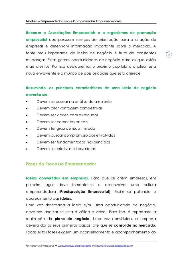 Módulo – Empreendedorismo e Competências EmpreendedorasRecorrer a Associações Empresariais e a organismos de promoçãoempre...