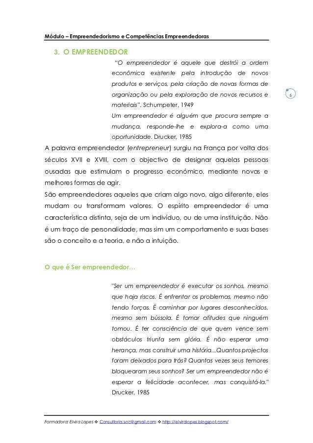 """Módulo – Empreendedorismo e Competências Empreendedoras    3. O EMPREENDEDOR                                """"O empreendedo..."""