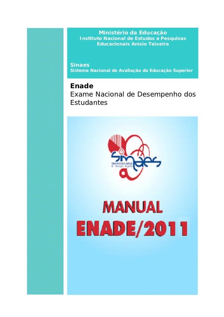 Ministério da Educação   Instituto Nacional de Estudos e Pesquisas          Educacionais Anísio TeixeiraSinaesSistema Naci...