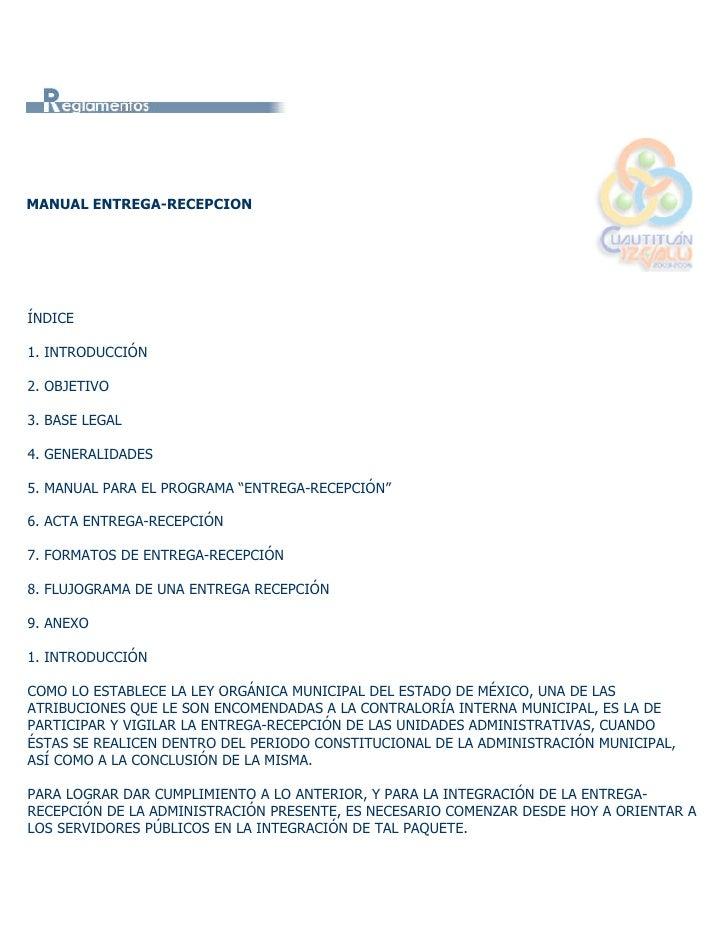 MANUAL ENTREGA-RECEPCION     ÍNDICE  1. INTRODUCCIÓN  2. OBJETIVO  3. BASE LEGAL  4. GENERALIDADES  5. MANUAL PARA EL PROG...
